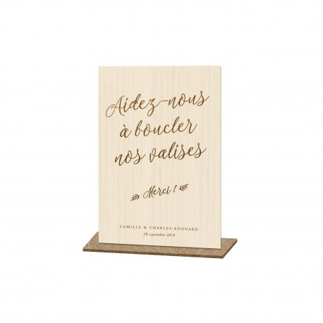 Présentoir en bois panneau urne Aidez-nous à boucler nos valises