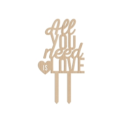 Cake topper en bois mariage All you need is love